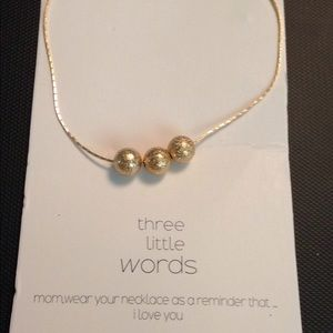 Three little words necklace